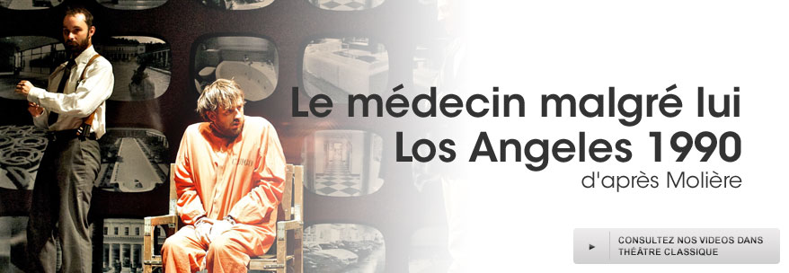 Le médecin malgré lui Los Angeles 1990